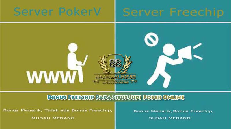 Bonus Freechip Pada Situs Judi Poker Online