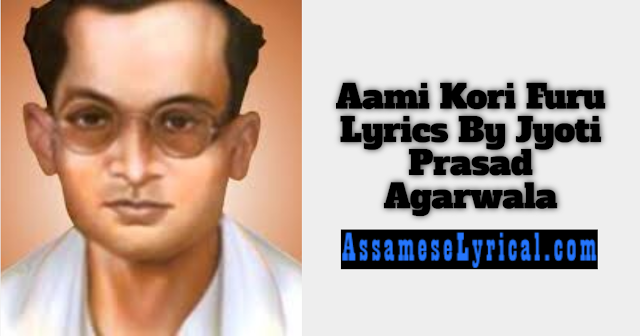 Aami Kori Furu Lyrics