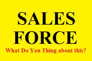 Apa itu Sales Force ? Apa Tugas dan Tanggung Jawab Sales Force ? Apa yang Anda pikir saat mendengar Lowongan Kerja Sales Force ?
