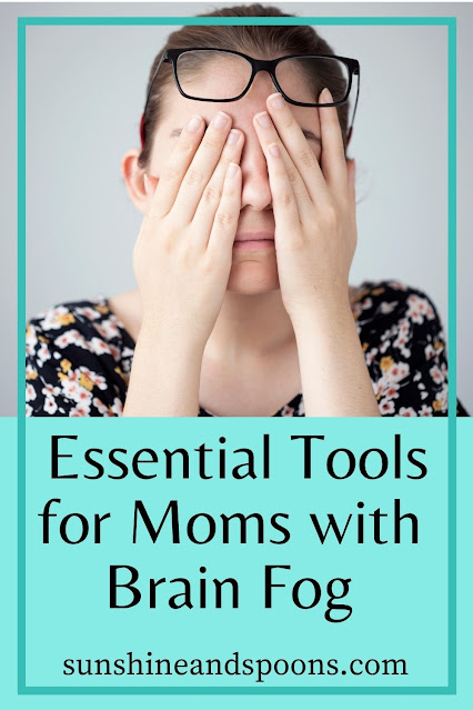 Essential Tools for Moms with Brain Fog
