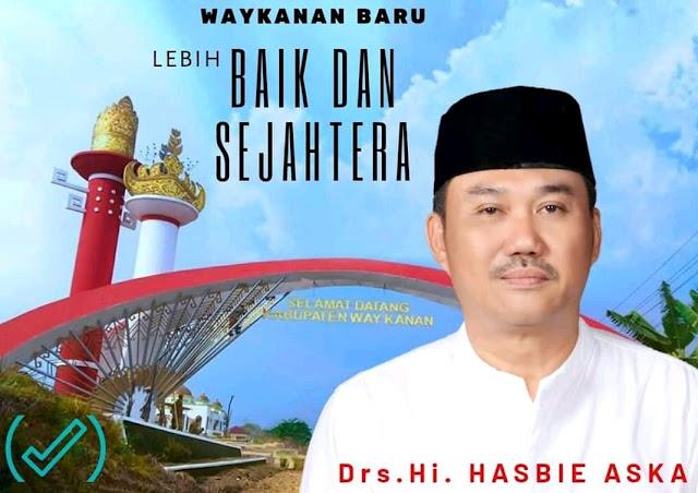 Drs. Hi. Hasbie Aska di Pastikan Mencalonkan Diri Sebagai Wakil Bupati Kabupaten Way Kanan,  Mendampingi Umi Rina Marlina Sebagai Bupati Way Kanan