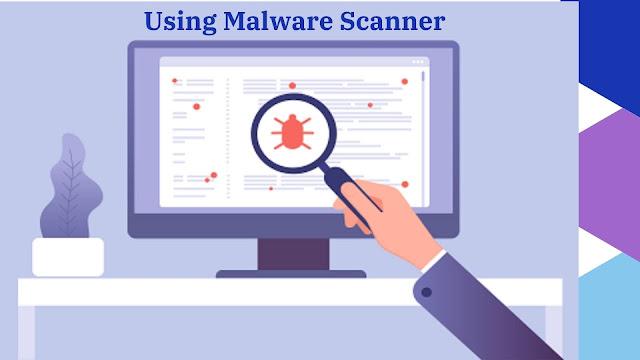 Using Malware Scanner