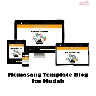 Cara Mengganti Template Blog Ke Tema Premium
