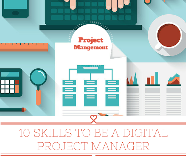 Digital Project Manager Infographic | DIGITAL PROJECT MANAGER TOP 10 SKILLS REQUIRED