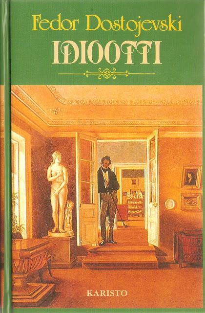 F. M. Dostojevski - Idiootti -kirjan kansi