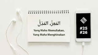 Asmaul husna al-muiz al-mudzil
