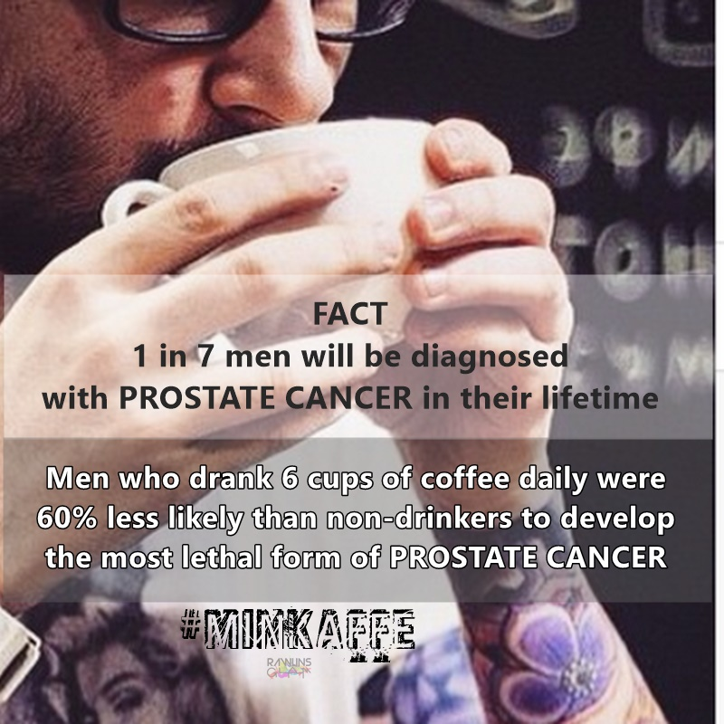 Min Kaffe, Prostate Cancer, Coffee Drinkers, Coffee for health, Coffee Addict, Rawlins GLAM, Coffee prevents cancer, Hanis Haizi Protege