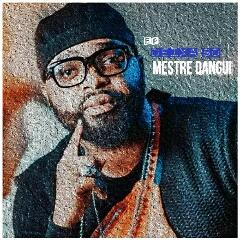 Mestre Dangui - Deixa Só (EP) [Download]