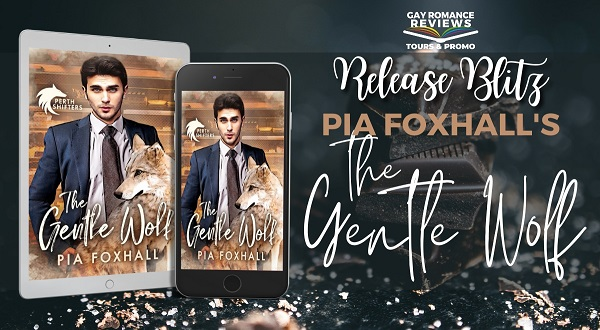 The Gentle Wolf by Pia Foxhall Release Blitz