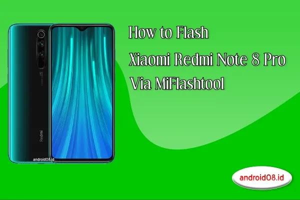 Flashing Xiaomi Redmi Note 8 Pro