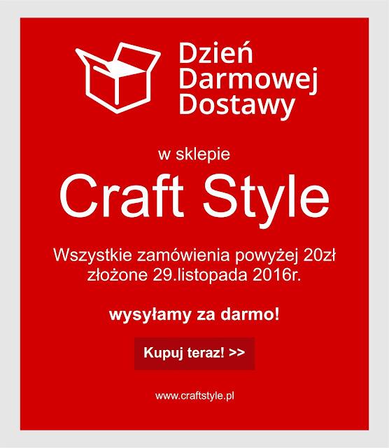 Dzień Darmowej Dostawy w Craft Style
