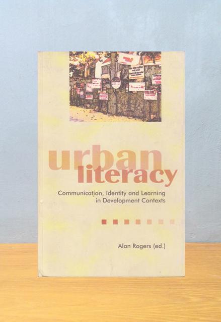 URBAN LITERACY, Alan Rogers (ed.)