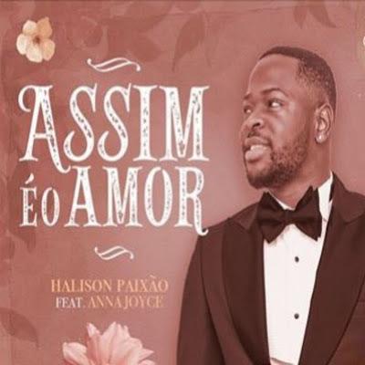 Halison Paixão - Assim É O Amor (Zouk) Download Mp3