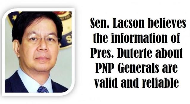 Sen Lacson Believes The Information Of Pres Duterte