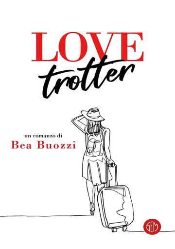 Love Trotter di Bea Buozzi