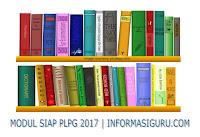 Download Materi Modul Siap PLPG Sertifikasi Guru Tahun 2017 Semua Bidang Studi