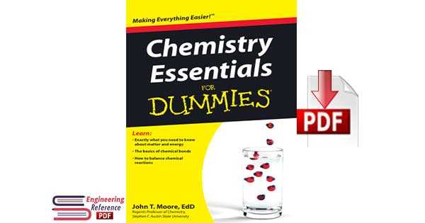 Chemistry Essentials For Dummies 1st Edition By John T Moore EdD