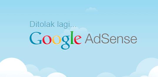 Beberapa Kriteria Penolakan Google Adsense dan Solusinya 2