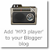 Add 'MP3 player' to your Blogger blog
