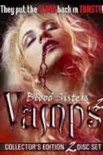 Blood Sisters: Vamps 2 2002