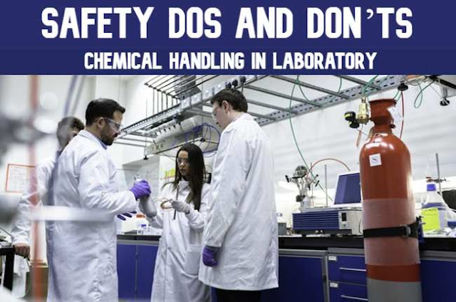 Chemical handling in Laboratory - Safety Dos and Don'ts