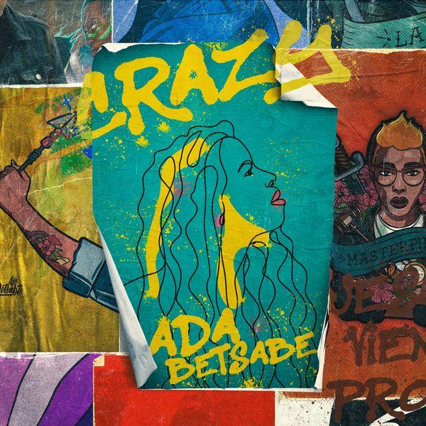 Ada Betsabe – Crazy (Single) 2021 (Exclusivo WC)