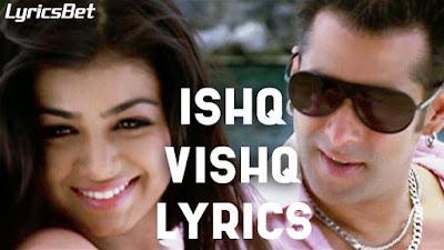 Ishq Vishq Lyrics - Wanted