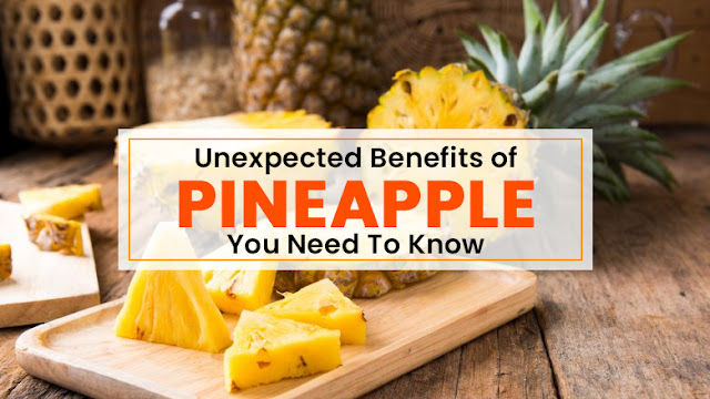 Unbelievable Benefits of Pineapple for Beauty and Health