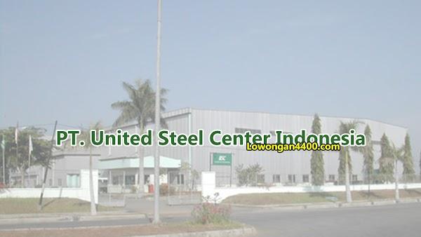 Lowongan Kerja PT. United Steel Center Indonesia Plant Karawang