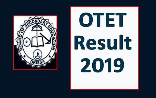Just Released OTET Results 2019 - (Odisha TET Results Released)