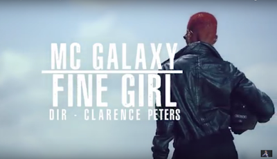 VIDEO MC GALAXY - FINE GIRL