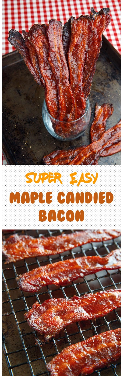 Super Easy Maple Candied Bacon