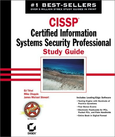 CISSP: Certified Information Systems Security Professoinal, Study Guide, Sybex