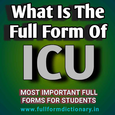 What is the Full Form of ICU?, Medical abbreviations, Important medical terms, Icu, What is the full form of ct scan, MRI, DNA, OPD, ECG, Full Meaning of ICU, ICU full form, Common sense Question and answer, Exam, IQ Test Level Question, Mind blowing Quiz, Gk Question and Answer, Common Question Ask every Exam, Words Full form Quiz, Icu meaning in Hindi, Icu full form in medical term, Purpose of icu, Icu equipments, Icu patient, Types of icu, What is ICU With Full Information in Hindi?, What is ICU With Full Information?, Abbreviation, Full Form, ICU, What, Is, The, Full, Form, Of, Icu?, What is the full form of icu in hospital, What is the full form of icu u26 iccu, full form dictionary, full form directory