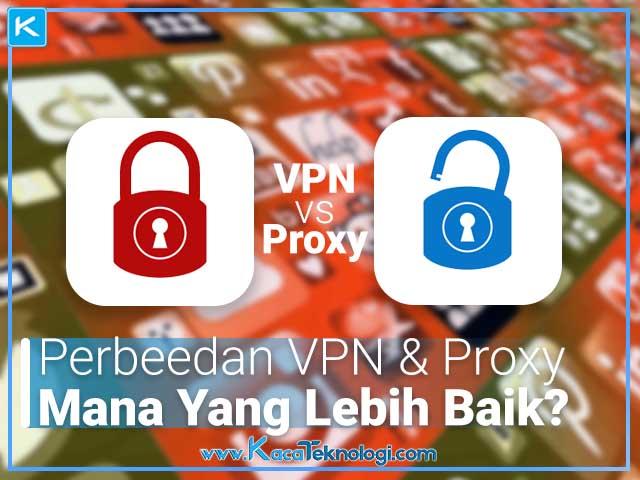 Apa perbedaan antara vpn dengan proxy dalam soal keamanan, biaya serta kecepatan akses dan kestabilan koneksinya. Lalu bagaimana cara kerja vpn dan proxy dalam mengirim data serta mana yang lebih baik untuk digunakan?.