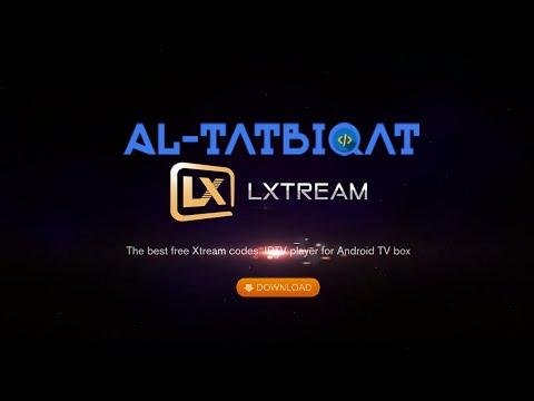 تحميل تطبيق LXtream IPTV PRO 2020 اخر اصدار لمشاهدة القنوات المشفرة مجانا