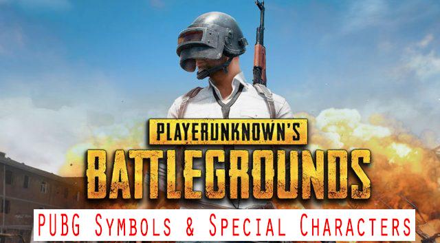 PUBG Symbols & Special Characters