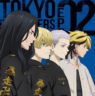 TOKYO REVENGERS EP 02 (Character Song 02)