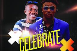 Download; Let's Celebrate By Sir Steve Ft Japheth Nuhu