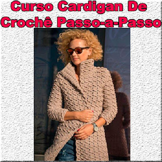 Curso Online de Cardigan De Crochê Passo-a-Passo