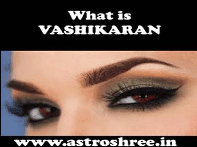 what is vashikaran details online