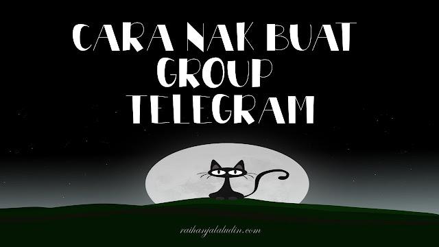 Cara Nak Buat Group Telegram