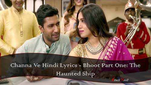 Channa-Ve-Hindi-Lyrics-Bhoot-Part-One-The-Haunted-Ship
