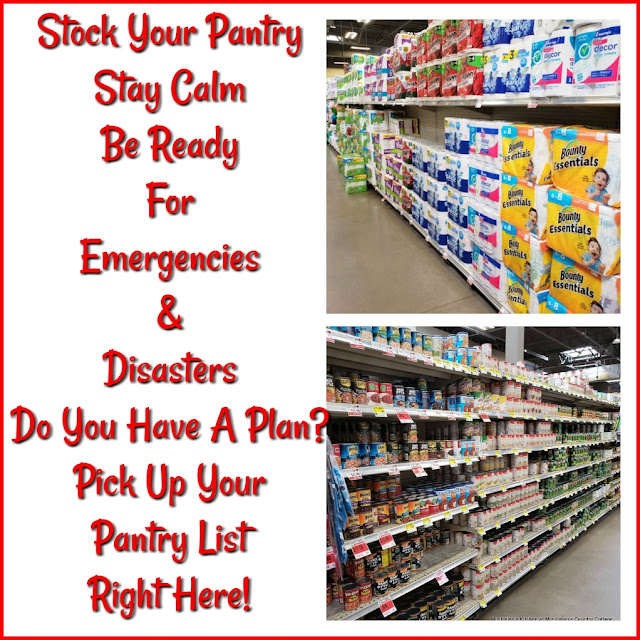Stock Your Pantry,Stay Calm, Be Ready! at Miz Helen's Country Cottage