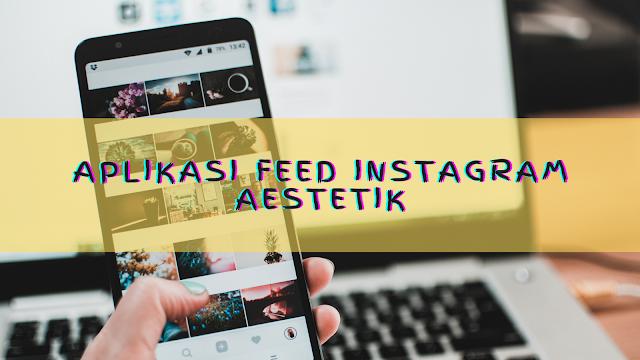 aplikasi untuk membuat feed instagram keren 2