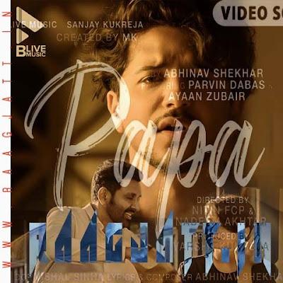 Papa by Abhinav Shekhar lyrics