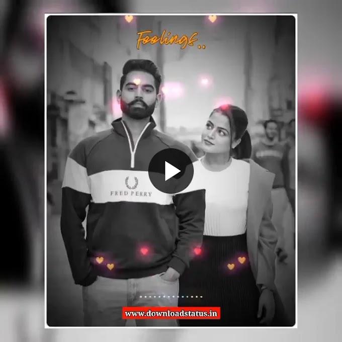 Download Love Whatsapp Status Video In Punjabi | Punjabi Love Status Video