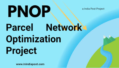 PNOP- Parcel Network Optimization Project- a India Post Project