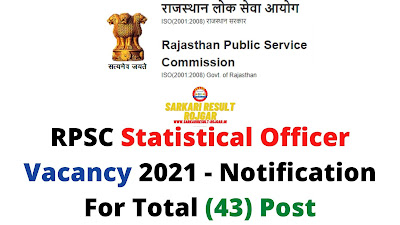 RPSC Statistical Officer Vacancy 2021 - Notification For Total (43) Post