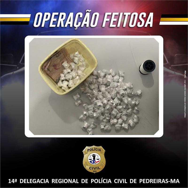 Operação Feitosa da Polícia Civil prende seis pessoas em Pedreiras por tráfico de drogas.